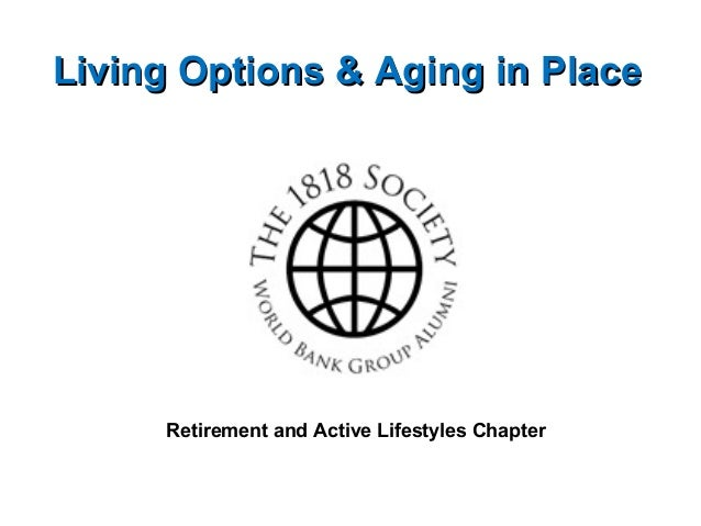 Living Options & Aging in Place  Retirement and Active Lifestyles Chapter