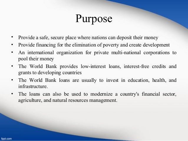 what is the main purpose of the world bank