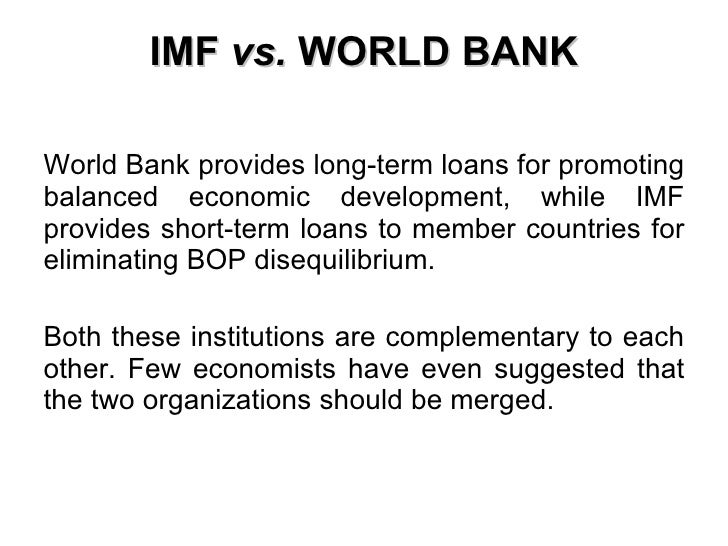 world bank impact on 6 imf vs world bank