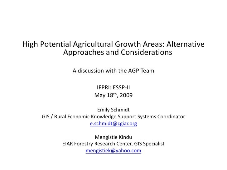 High Potential Agricultural Growth Areas: Alternative            Approaches and Considerations                   A discuss...