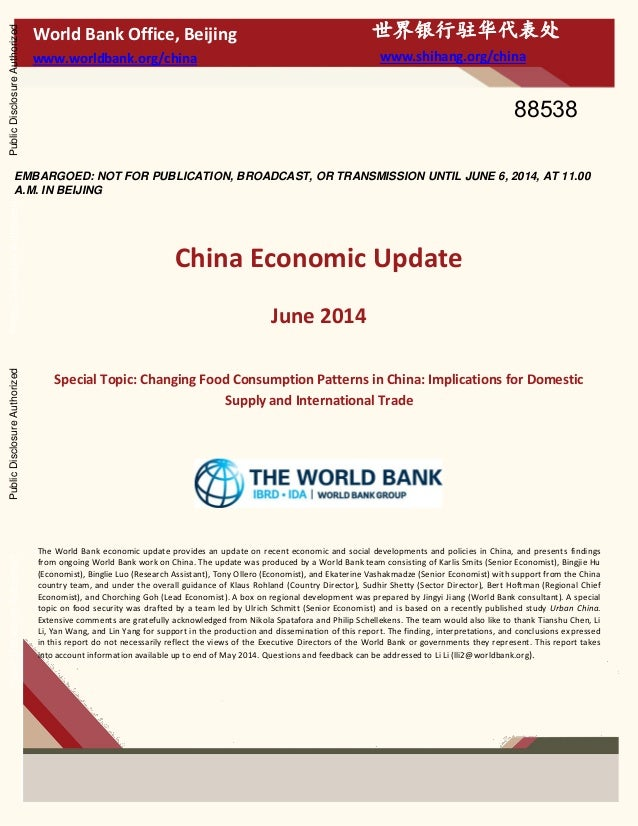 EMBARGOED: NOT FOR PUBLICATION, BROADCAST, OR TRANSMISSION UNTIL JUNE 6, 2014, AT 11.00 A.M. IN BEIJING China Economic Upd...
