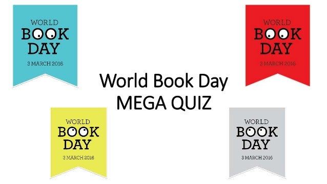 World Book Day MEGA QUIZ