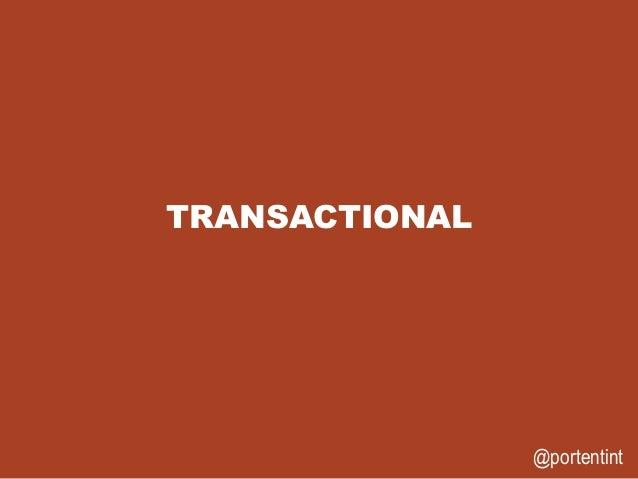 @portentint TRANSACTIONAL