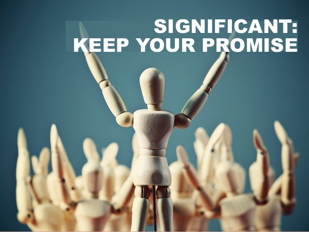@portentint SIGNIFICANT: KEEP YOUR PROMISE