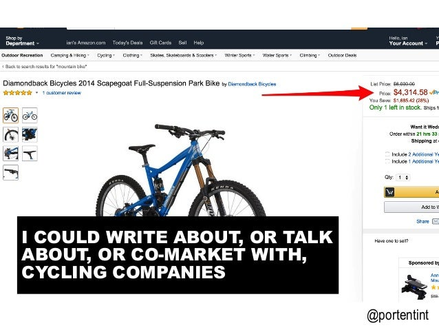 @portentint I COULD WRITE ABOUT, OR TALK ABOUT, OR CO-MARKET WITH, CYCLING COMPANIES