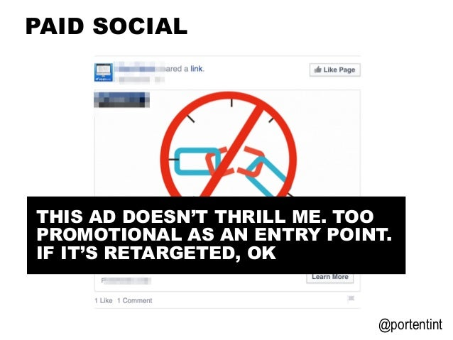 @portentint PAID SOCIAL THIS AD DOESN'T THRILL ME. TOO PROMOTIONAL AS AN ENTRY POINT. IF IT'S RETARGETED, OK