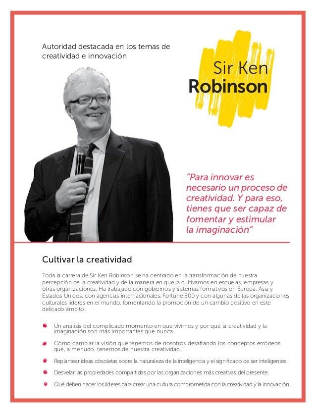 """Sir Ken Robinson Cultivar la creatividad """"Para innovar es necesario un proceso de creatividad. Y para eso, tienes que ser ..."""
