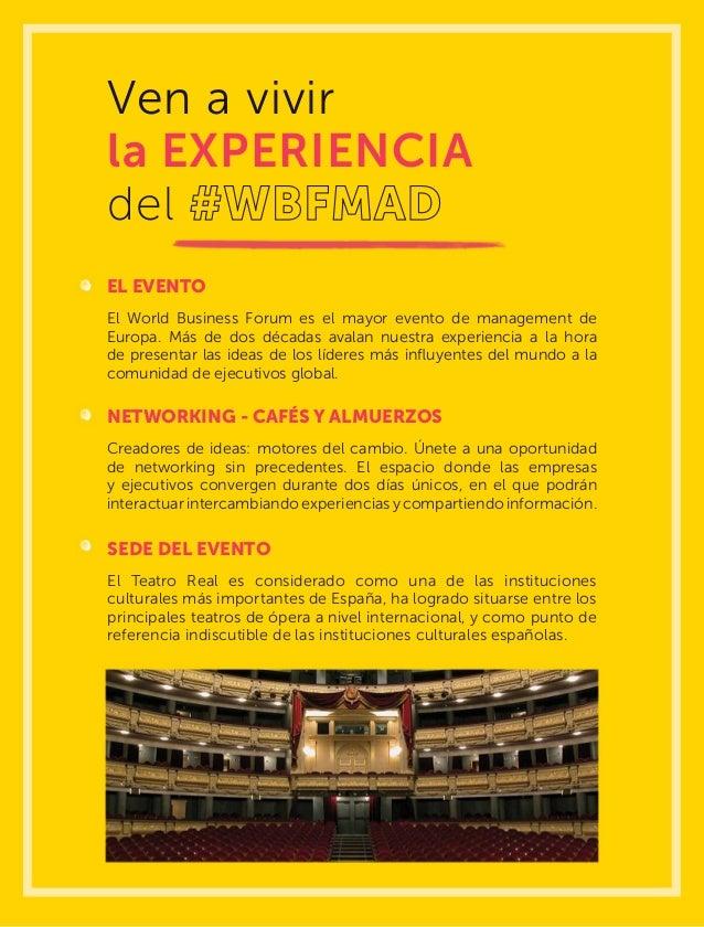 Ven a vivir la EXPERIENCIA del EL EVENTO El World Business Forum es el mayor evento de management de Europa. Más de dos dé...