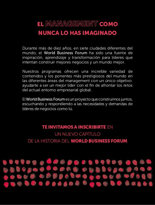 EL COMO NUNCA LO HAS IMAGINADO Durante más de diez años, en siete ciudades diferentes del mundo, el World Business Forum h...