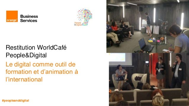 World café   restitution atelier le digital pour l'international villageby-ca_12_07_2016
