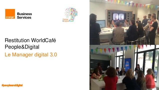 World café   restitution atelier le manager digital 3.0 villageby-ca_12_07_2016