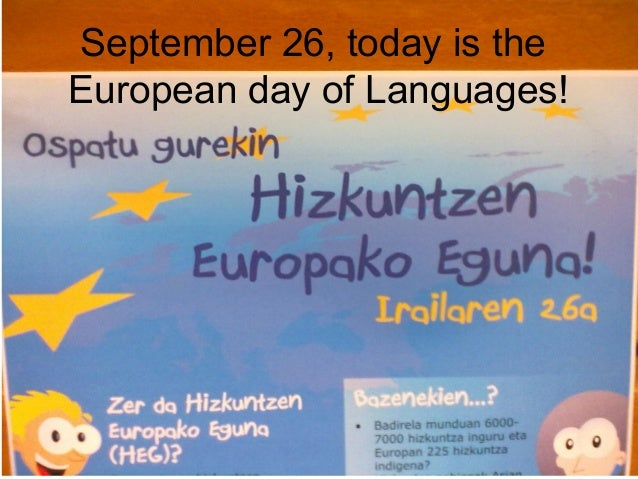 September 26, today is the European day of Languages!