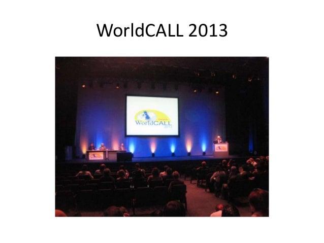 WorldCALL 2013