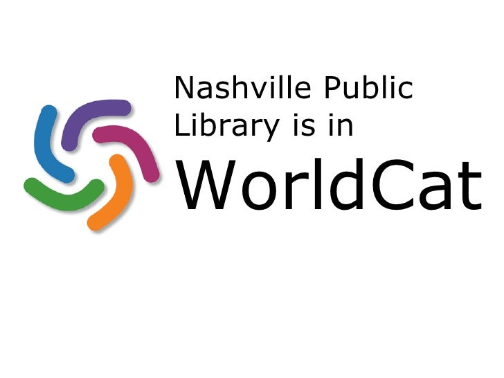 Nashville Public Library is in  WorldCat