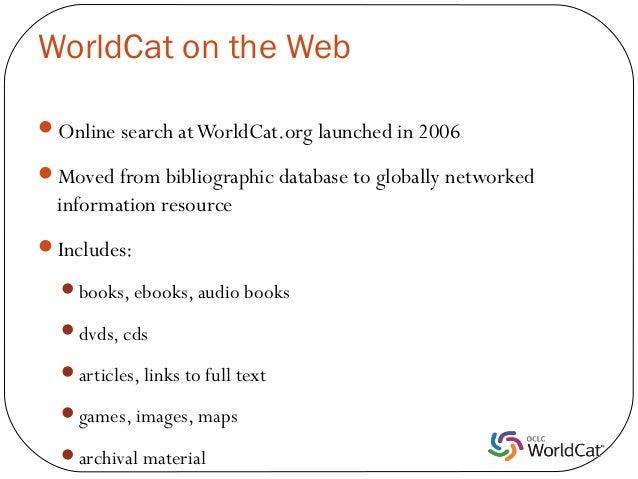 WorldCat Presentation Slide 3