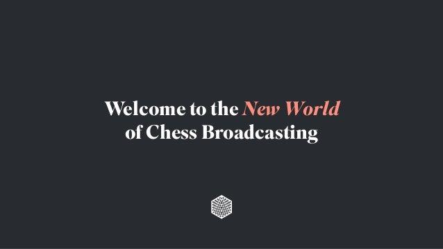 World Chess Championship Match Broadcasting