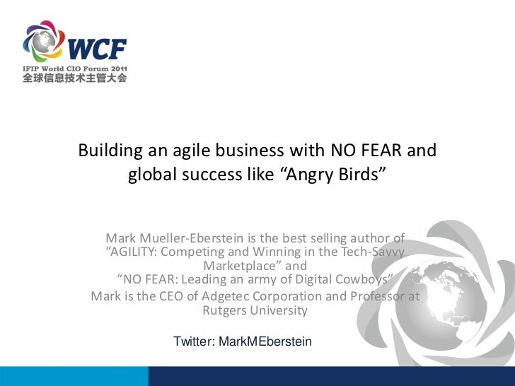"Building an agile business with NO FEAR and      global success like ""Angry Birds""  Mark Mueller-Eberstein is the best sel..."