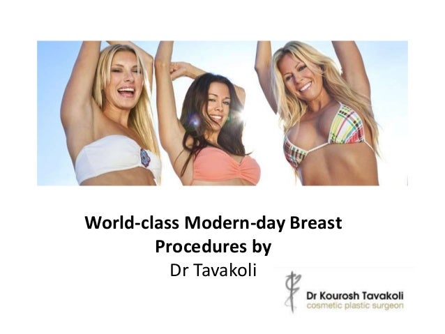 World-class Contemporary Breast Procedures by Dr Tavakoli