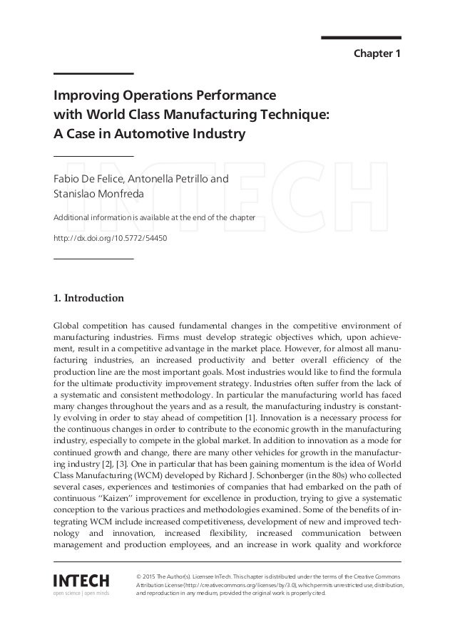 performance mesauring in manufacturing company Sales and marketing people are the final implementers of manufacturing productivity by using the formula market price - cost = margin if the prior year margin on a product was 30%, and manufacturing is coming off a 5% productivity year, the new calculations yield a margin of 35% using the market price - cost = margin formula.