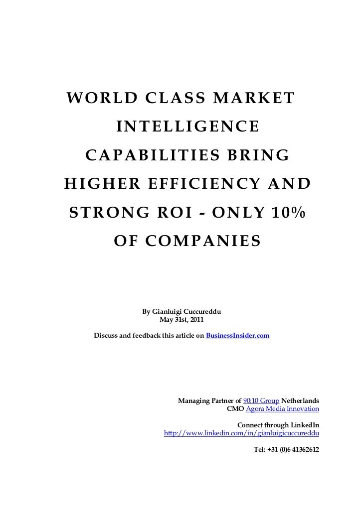 WORLD CLASS MARKET         INTELLIGENCE CAPABILITIES BRINGHIGHER EFFICIENCY ANDSTRONG ROI - ONLY 10%        OF COMPANIES  ...