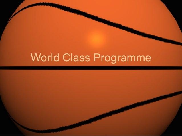 World Class Programme
