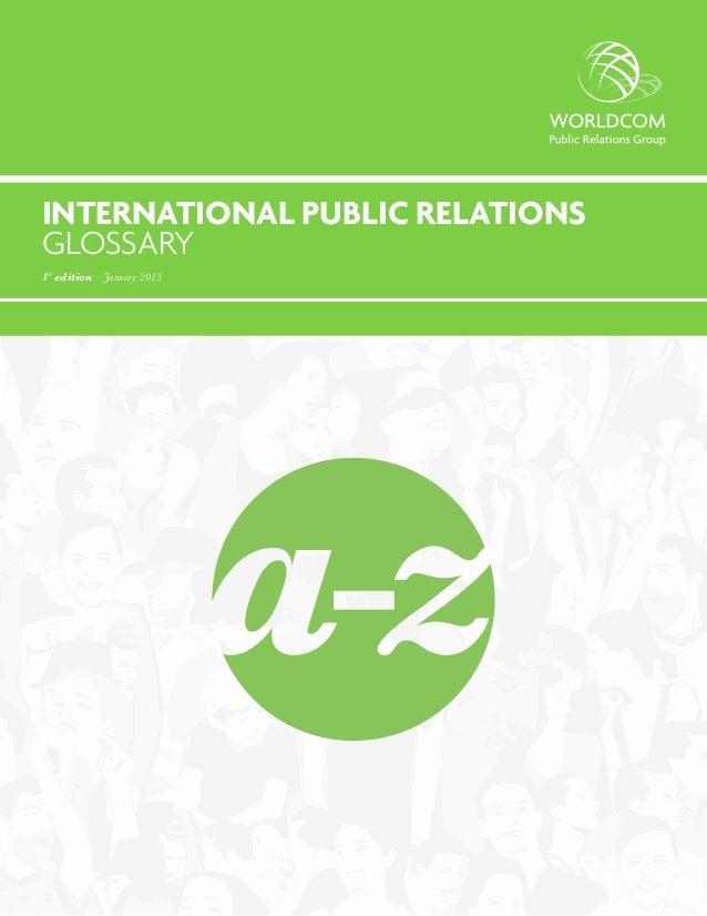 INTERNATIONAL PUBLIC RELATIONSGLOSSARY1st edition – January 2013