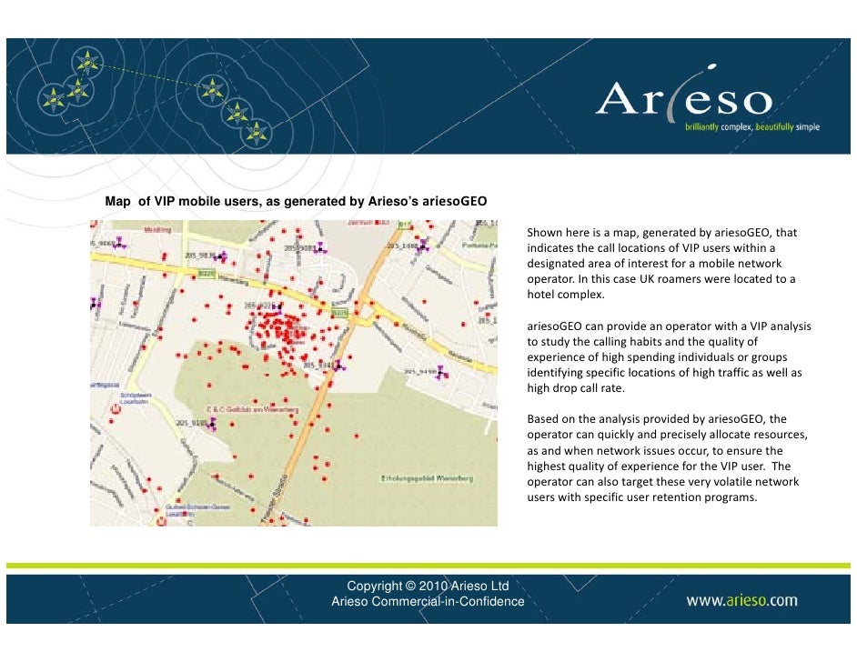 Map of VIP mobile users, as generated by Arieso s ariesoGEO                                          Arieso's             ...