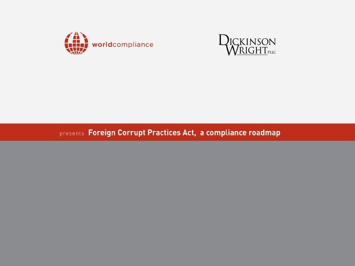 The Foreign C orrupt   Practices A ct   Michael L. Volkov