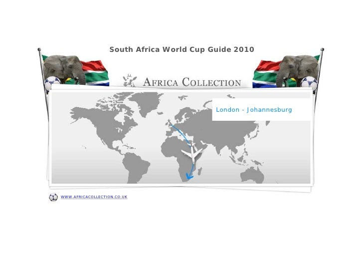 South Africa World Cup Guide 2010                   South Africa World Cup Guide 2010                                     ...