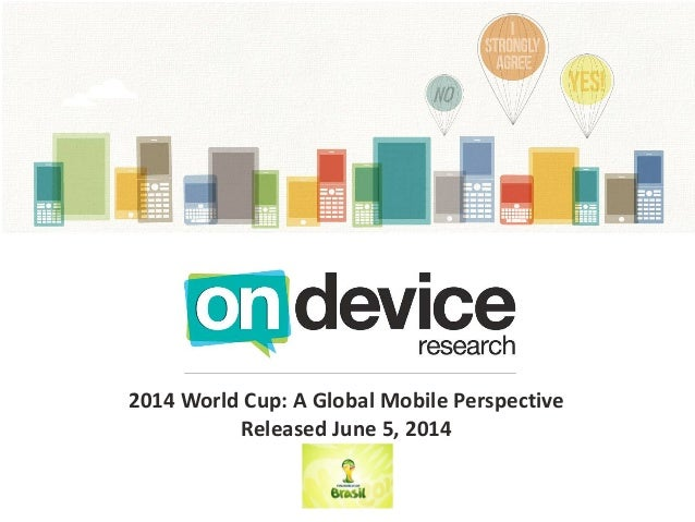 2014 World Cup: A Global Mobile Perspective Released June 5, 2014