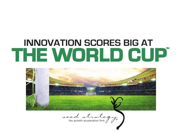 Innovation Scores Big at The World Cup™
