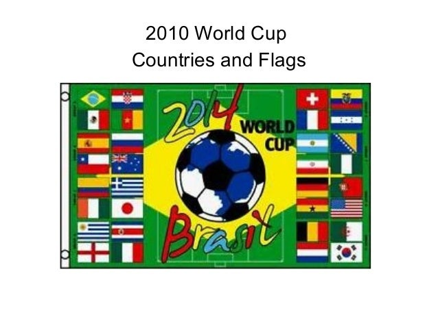 2010 World Cup Countries and Flags