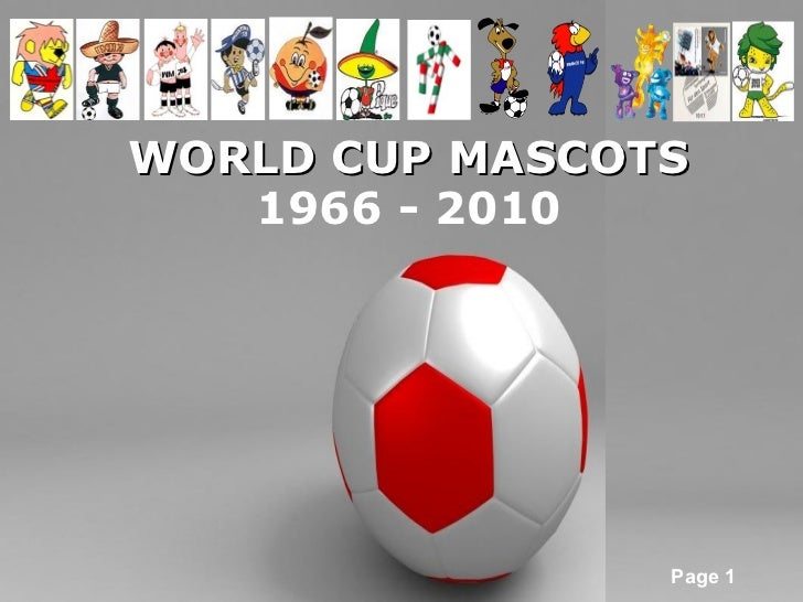 WORLD CUP MASCOTS 1966 - 2010