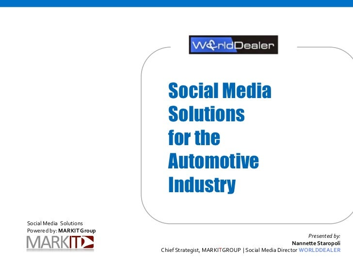 Social Media                              Solutions                              for the                              Auto...