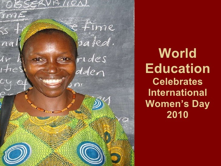 World Education  Celebrates International Women's Day 2010