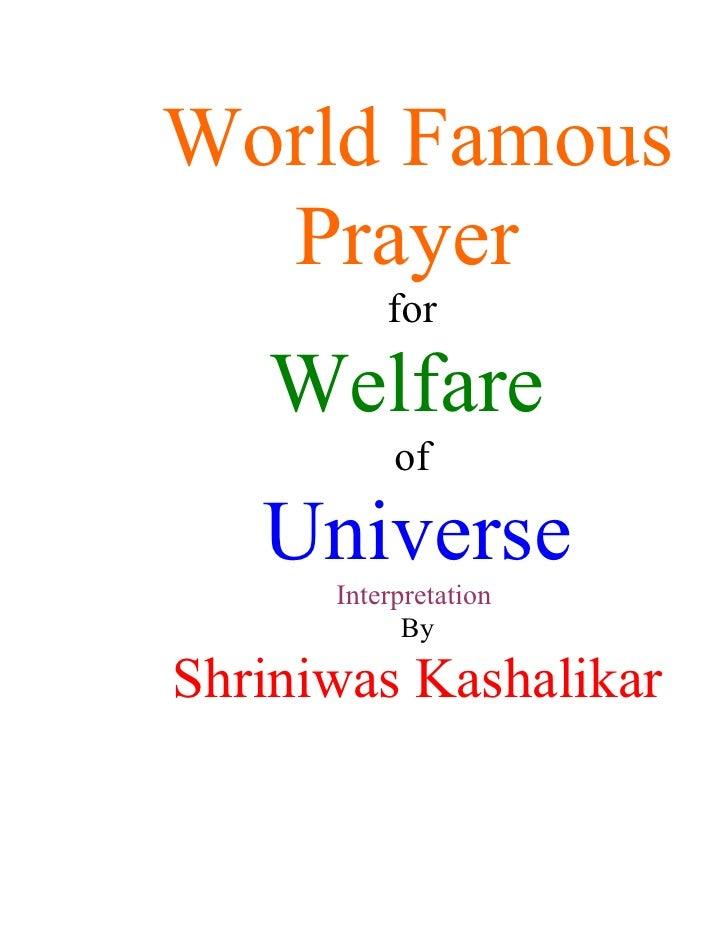 World Famous   Prayer           for     Welfare            of     Universe       Interpretation             By  Shriniwas ...