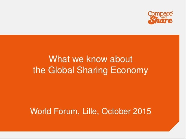 What we know about the Global Sharing Economy World Forum, Lille, October 2015