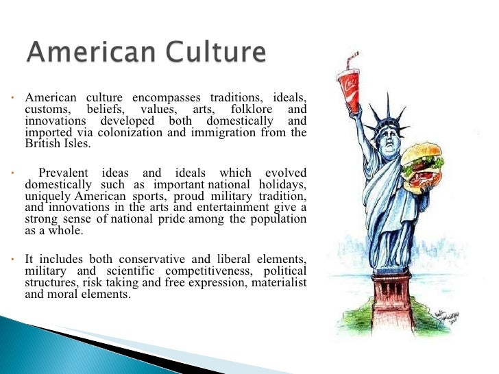 the americans culture and tradition The american language is filled with africanisms  slave religious and cultural  traditions played a particularly important role in helping slaves survive the.