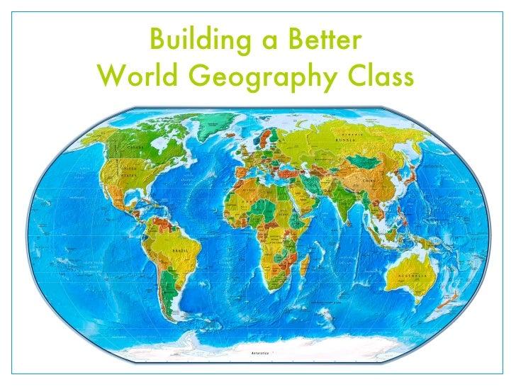 Building a BetterWorld Geography Class
