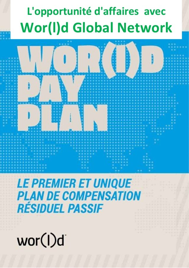L'opportunité d'affaires avec Wor(l)d Global Network