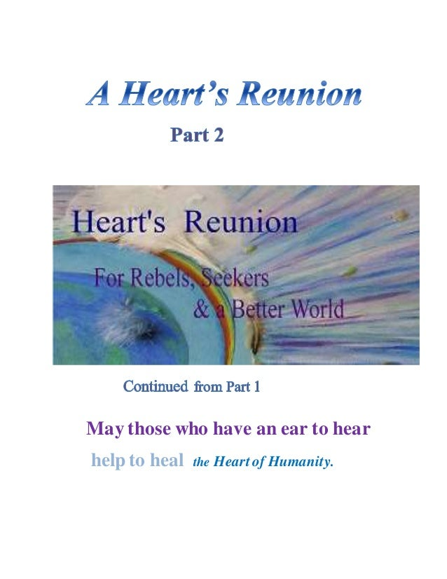 May those who have an ear to hear help to heal the Heart of Humanity.