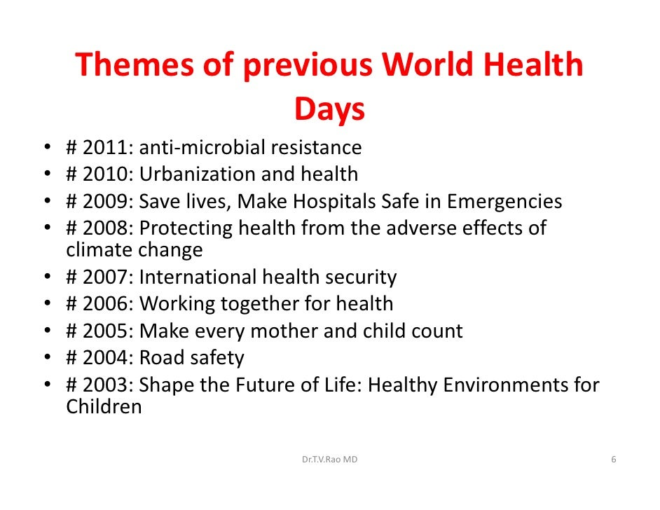 Themes Of Previous World Health