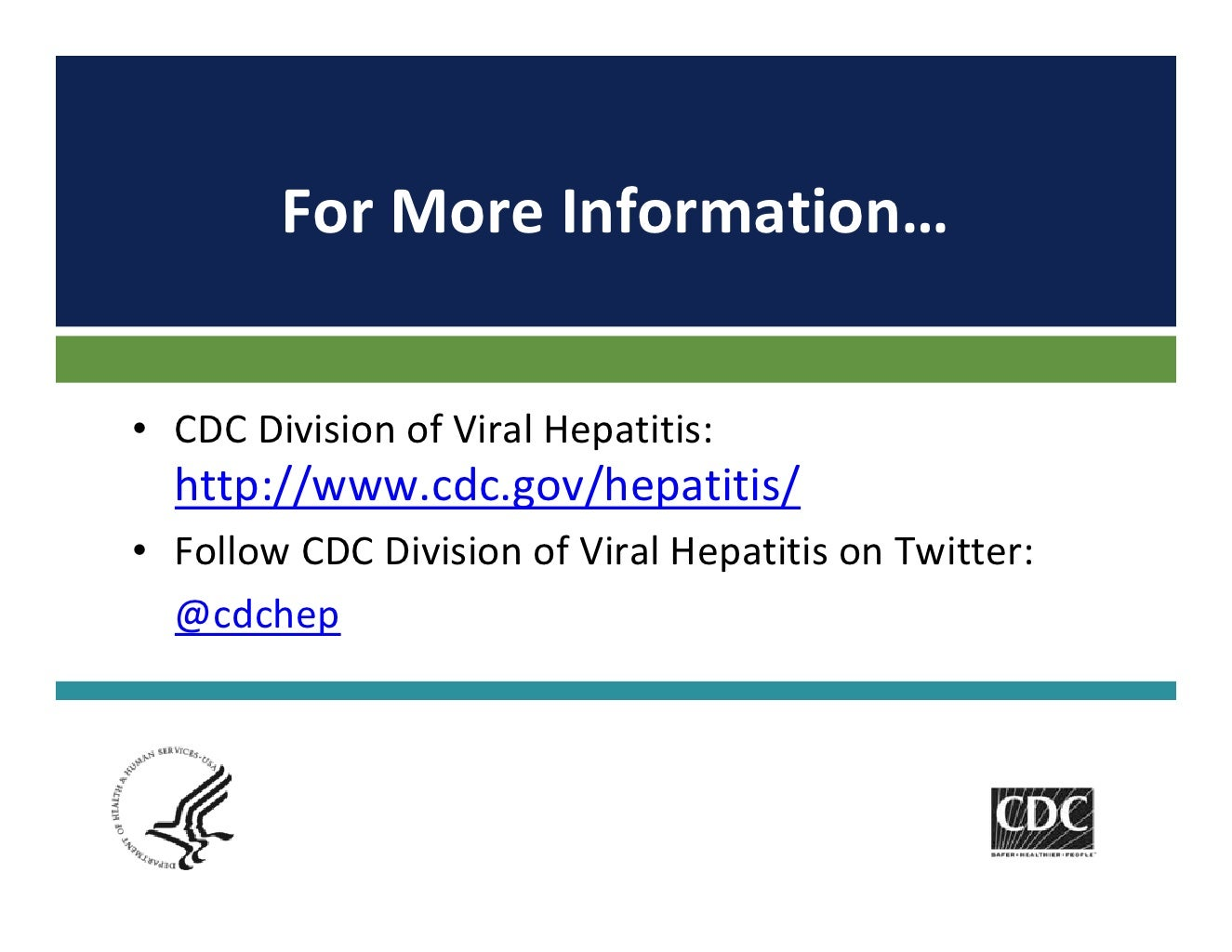 Division Of Viral Hepatitis  >> For More Information Cdc Division Of Viral Hepatitis Http Www