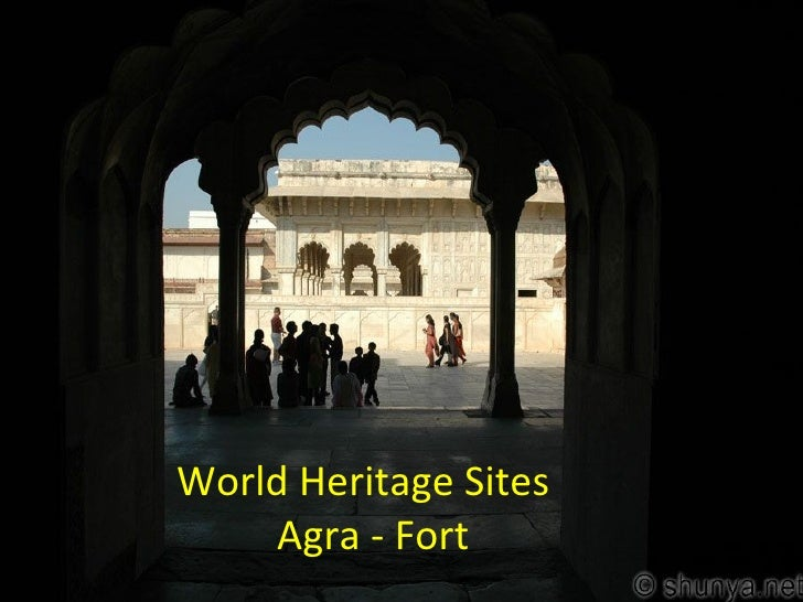 World Heritage Sites    Agra - Fort