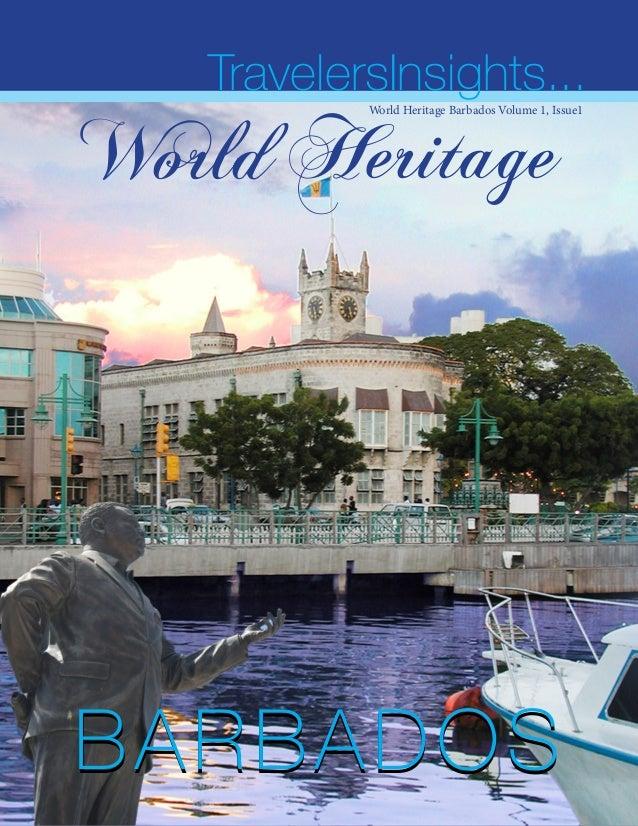 HBARBADOSBARBADOS World Heritage TravelersInsights...World Heritage Barbados Volume 1, Issue1