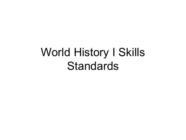 World History I SkillsStandards