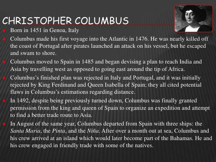 the life and explorations of christopher columbus Introduction we can only understand the explorer christopher columbus, and the forces that motivated him, through an understanding of the 15th-century world in which he lived.