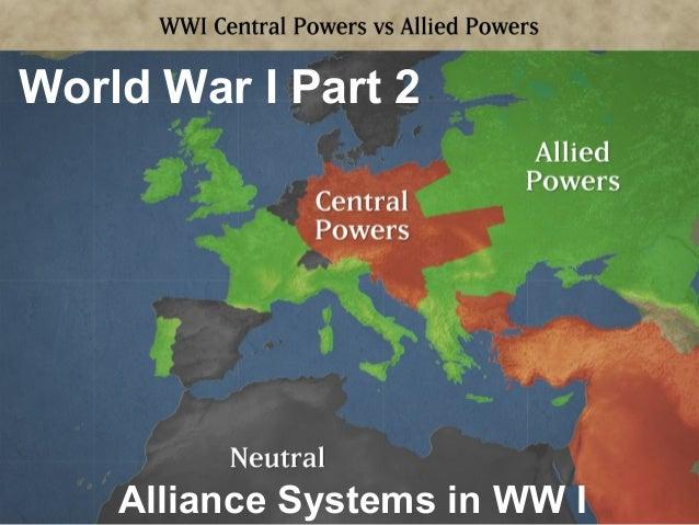 Alliance Systems in WW I World War I Part 2
