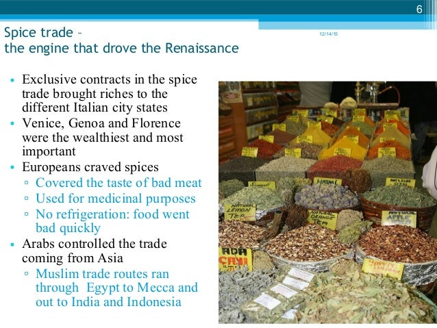 World european history unit 6 renaissance and reformation for City indian dining ltd t a spice trader