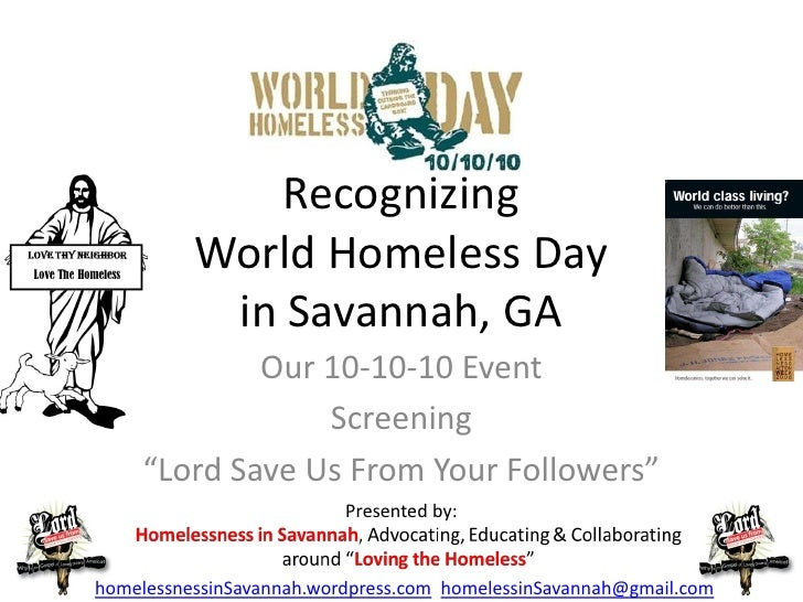 Recognizing           World Homeless Day            in Savannah, GA              Our 10-10-10 Event                  Scree...